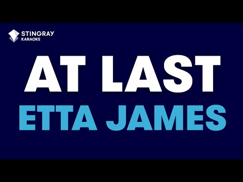 Download At Last in the style of Etta James karaoke video with lyrics (no lead vocal)
