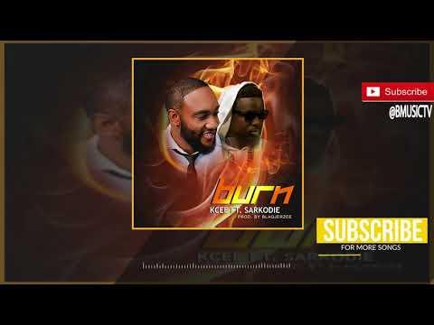 Xxx Mp4 Kcee Burn Ft Sarkodie OFFICIAL AUDIO 2018 3gp Sex