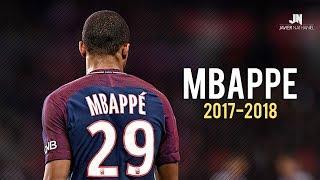 Kylian Mbappé - Dribbling Skills & Goals 2017/2018