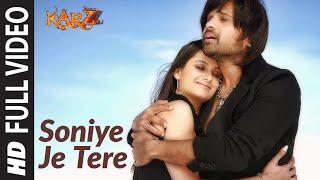 Soniye Je Tere Naal (Full Song) Film - Karzzzz