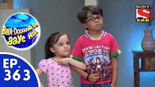 Badi Door Se Aaye Hain - बड़ी दूर से आये है - Episode 363 - 28th October, 2015