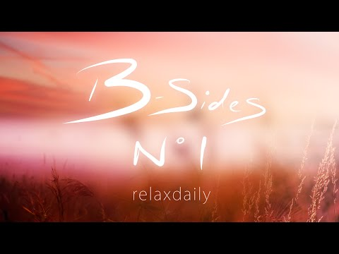 Background Music Instrumentals relaxdaily B Sides N°1