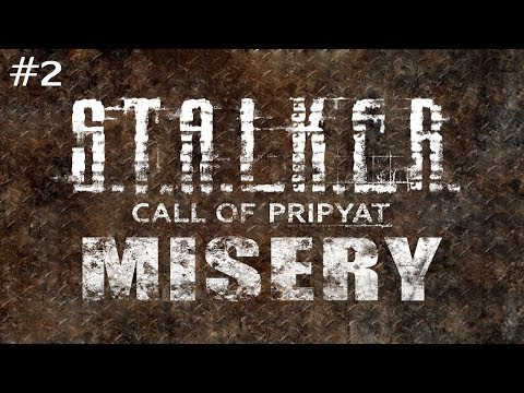 S.T.A.L.K.E.R.: Call of Pripyat (With MISERY Mod) Ep. 2