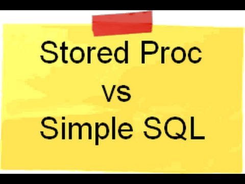 Video :- Stored procedure VS Simple SQL performance comparison