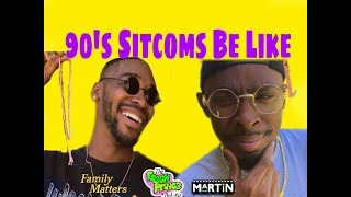 90s Sitcoms be like 😂😂😂featuring (tutweezy)