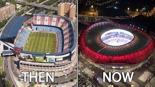 La Liga Stadiums Then & Now