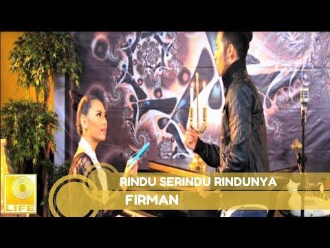 Firman Siagian - Rindu Serindu Rindunya [Official MV] mp3