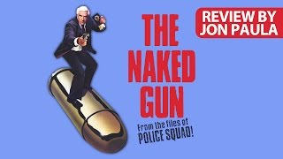 Naked Gun: From The Files Of Police Squad! -- Movie Review #JPMN