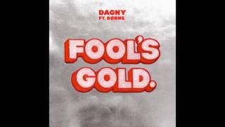 Dagny Ft Brns  Fools Gold