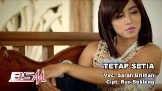 Sarah Brillian - Tetap Setia (Official Music Video)