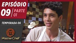 MASTERCHEF BRASIL (19/05/2019) | PARTE 1 | EP 09 | TEMP 06