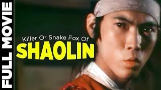 Killer Or Snake Fox Of Shaolin 1978 |  Carter Wong, Lik Cheung, Ya Ying Liu | Hollywood Movies