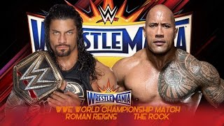 Roman Reigns vs The Rock Wrestlemania 33 - Promo - HD