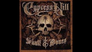 Cypress Hill - Skull & Bones (Full Album) [2000]
