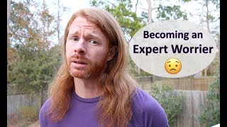 How to Become an Expert Worrier - Ultra Spiritual Life episode 92
