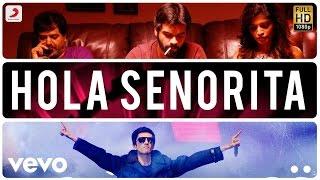 Rum - Hola Senorita Tamil Song | Anirudh Ravichander | Hrishikesh
