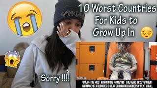 10 Worst Countries For Kids to Grow Up In _ REACTION