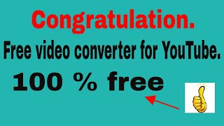 Best YouTube  Free video converter software 2018