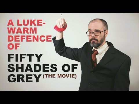 A Lukewarm Defence of Fifty Shades of Grey The Movie