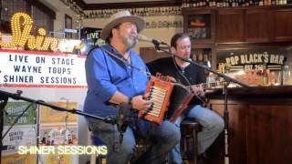 Wayne Toups - 'Take My Hand'   Shiner Sessions