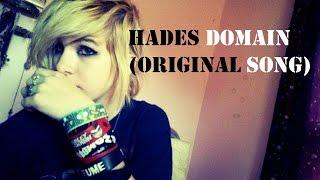Hades Domain (Original Song)