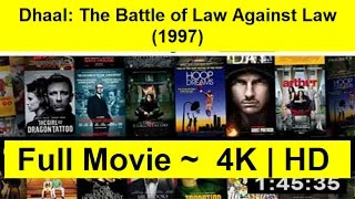 Dhaal: The Battle of Law Against Law Full Length'Movie 1997