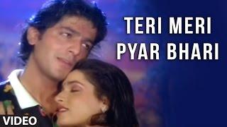 Teri Meri Pyar Bhari [Full Song] | Khatron Ke Khiladi | Chunky Pandey, Neelam