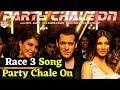 Download Video Download Party Chale On Song| Review | Race 3 | Salman Khan | Mika Singh, Iulia Vantur | Vicky-Hardik 3GP MP4 FLV
