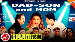 New Newari Comedy Show || Dad Son & Mom || Episode 83