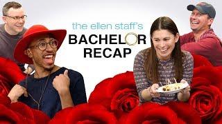 The Ellen Staff's 'Bachelor' Recap: Hometowns with Kalen!