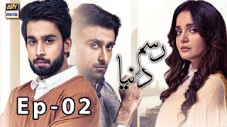 Rasm-e-Duniya Episode 02 - Armeena Khan & Sami Khan Bilal Abbas [New Drama]