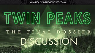 Twin Peaks: The Final Dossier Discussion