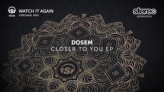 Dosem - Watch It Again - Original Mix
