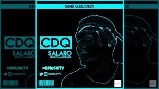 CDQ - Salaro (Prod. MasterKraft) (OFFICIAL AUDIO 2015)