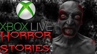 Xbox Live Horror Stories