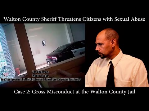 Walton County Sheriff Threatens Citizens with Sexual Assault at the Walton County Jail