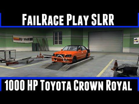 FailRace Play SLRR 1000HP Toyota Crown Royal