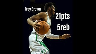 Troy Brown Oregon vs Washington/2.8.18/Highlights/21pts 5reb