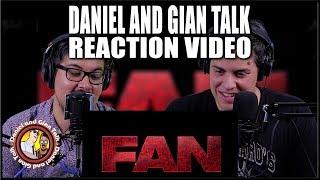 Fan Trailer Reaction Video | Shahrukh Khan | Discussion