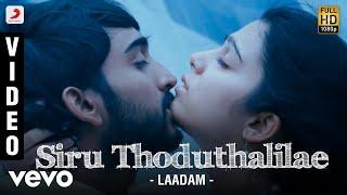 Laadam - Siru Thoduthalilae Video   Aravindhan, Charmi   Dharan