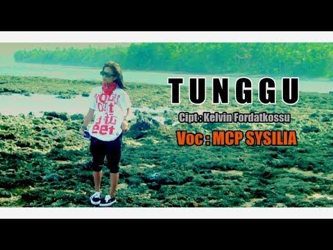 MCP Sysilia  - TUNGGU ( Official Music Video ) [HD] Rap Mollucan Labrak 2017.