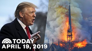Trump Declares 'Game Over' | Possible Cause For Notre Dame Blaze | TODAY Top News