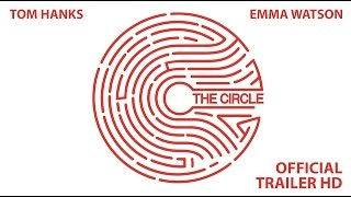 The Circle - OFFICIAL TRAILER HD
