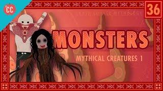Monsters. They're Us, Man: Crash Course World Mythology #36