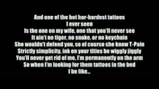 Tattoo Foreva (Feat. T-Pain, Lil Wayne & Travis McCoy) ( letra )