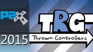 Thrown Controllers Game Show - PAX Prime 2015