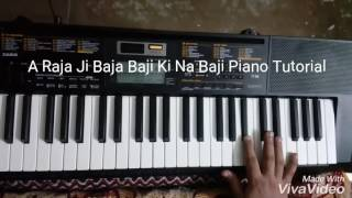 A Raja Ji Baja Baji Ki Na Baji (Bhojpuri Song) Piano Tutorial