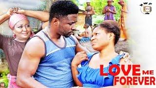 Love Me Forever Season 1 - 2017 Latest Nigerian Nollywood Movie