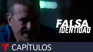 Falsa Identidad | Capítulo 43 | Telemundo