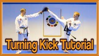 Taekwondo Round Kick/Turning Kick Tutorial | GNT